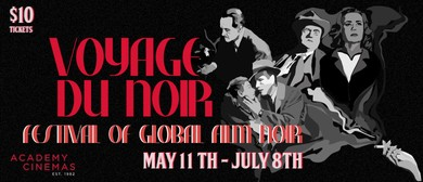Voyage Du Noir: Festival of Global Film Noir