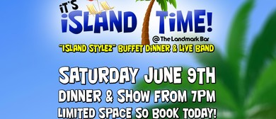 It's Island Time - Dinner & Show