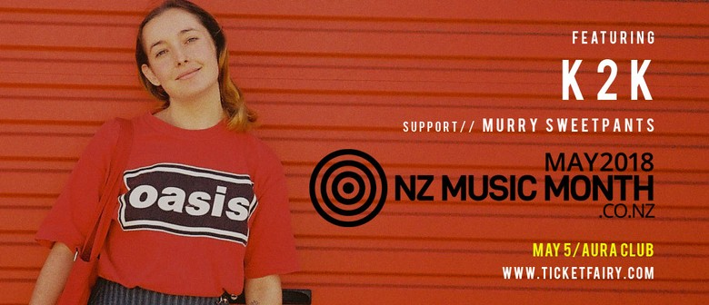NZ Music Month Showcase - Ft K2K