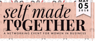 Self Made Together: Girls in Business Meetup