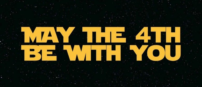 Star Wars Day Fundraiser - May the Fourth Be With You