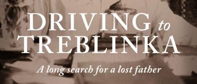 Driving to Treblinka - Diana Wichtel