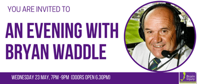 A Evening with Bryan Waddle: CANCELLED