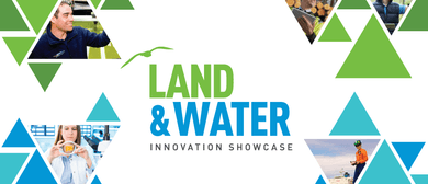Land and Water Innovation Showcase