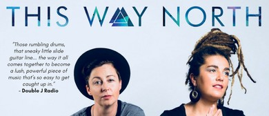 This Way North (AUS) EP. Vol 2 Tour