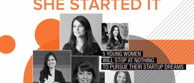 She Started It - Documentary On Young Women Entrepreneurs