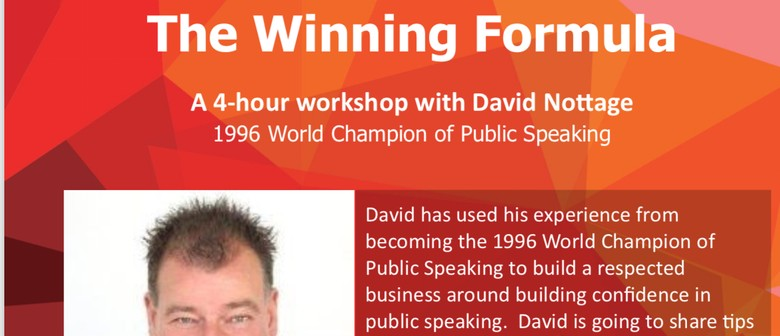 The Winning Formula - Public Speaking With David Nottage