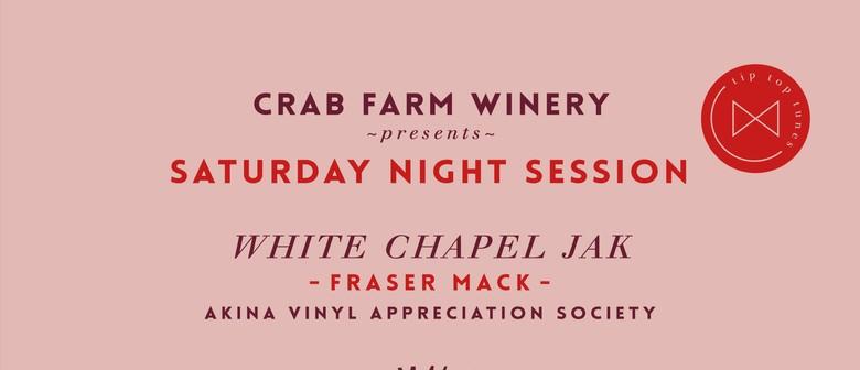 Crab Farm Winery Saturday Night Session