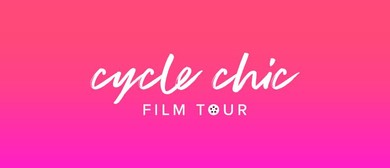 Cycle Chic Film Tour