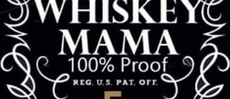 Whiskey Mama