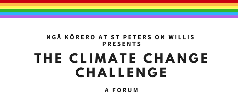 Ngā Kōrero: The Climate Change Challenge