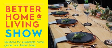 Wellington Better Home & Living Show