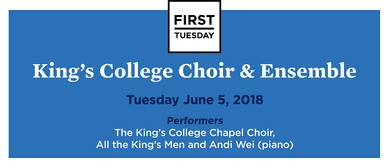 First Tuesday Concert – King's College Choir & Ensemble