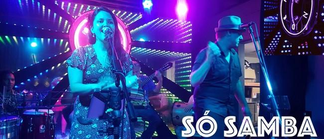 Só Samba Returns to Queenstown!