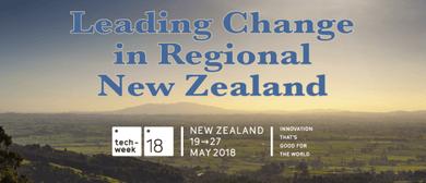 Leading Change In Regional New Zealand Techweek18