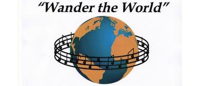Choir Concert - Wander the World