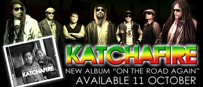 Katchafire - On The Road Again Tour