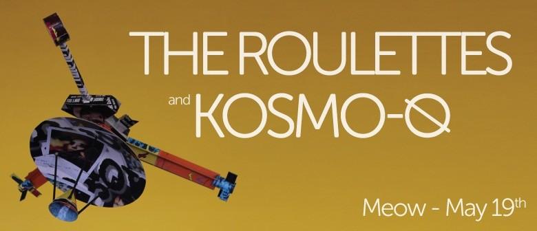 The Roulettes, Kosmo-0
