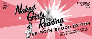 Naked Girls Reading: The Motherhood Edition