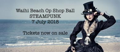 Waihi Beach Op Shop Ball - Steampunk