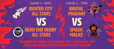 Roller Derby: All Stars v Dead End and Pageant v Malice
