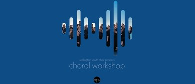 Wellington Youth Choir - Choral Workshop