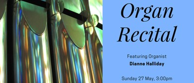 Organ Recital Series 2018 - Dianne Halliday