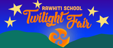 Rawhiti School Twilight Fair