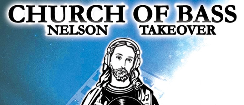 Church of Bass Nelson Takeover