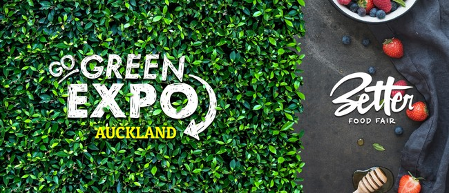 Auckland Go Green Expo & Better Food Fair 2019