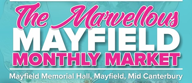 The Mayfield Monthly Market