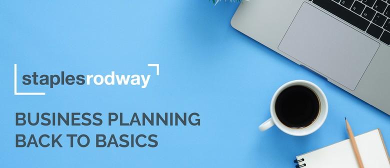 Business Planning - Back to Basics