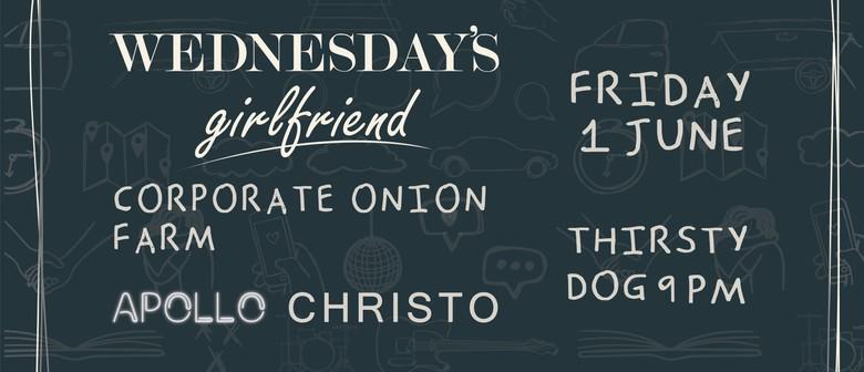Wednesday's Girlfriend, Corporate, Apollo, Christo