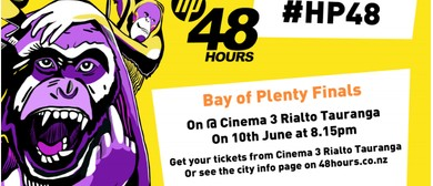 HP48 Hour Furious Film Festival Bay of Plenty Finals