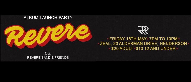 Revere Album Launch Party