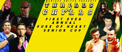 Maniacs United Professional Wrestling: Thrills n Chills