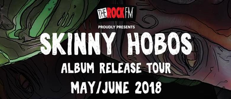 Skinny Hobos - Album Release Tour
