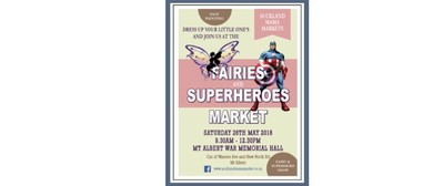 Fairies and Superheroes Market Extravaganza