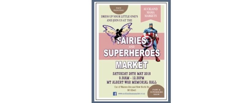 Fairies and Superheroes Market Extravaganza