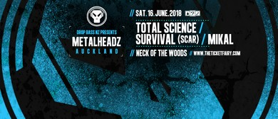 Metalheadz ft Total Science, Survival (SCAR), Mikal