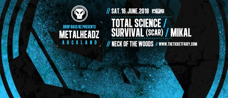 Metalheadz ft Total Science, Survival (SCAR), Mikal