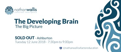 Nathan Wallis - The Developing Brain - Ashburton