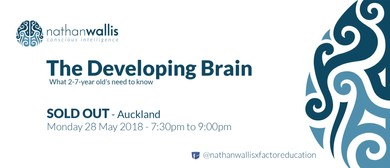 Nathan Wallis - The Developing Brain - Auckland