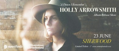 Holly Arrowsmith, A Dawn I Remember Album Release