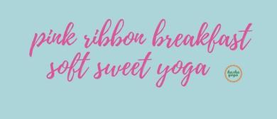 Pink Ribbon Breakfast Soft Sweet Yoga