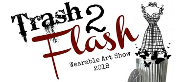 Trash 2 Flash 2018 Wearable Arts Show