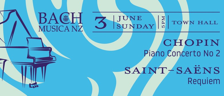 Bach Musica NZ: Chopin & Saint Saëns