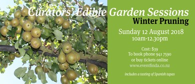 Curator's Edible Garden Workshop: Winter pruning