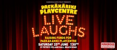 Live Laughs for Paekakariki Playcentre