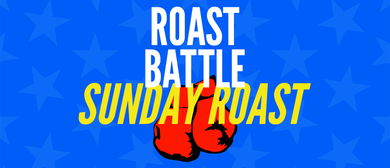 Roast Battle: Sunday Roast